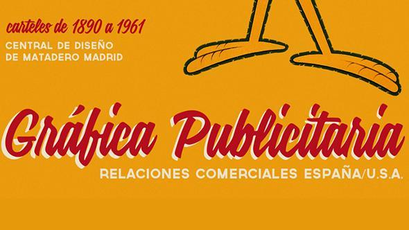 Ixotype - Blog - Expo GRÁFICA PUBLICITARIA Y RELACIONES COMERCIALES ESPAÑA U.S.A. - Carteles de 1890 a 1961