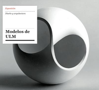 Ixotype - Blog - Exposición Modelos de Ulm